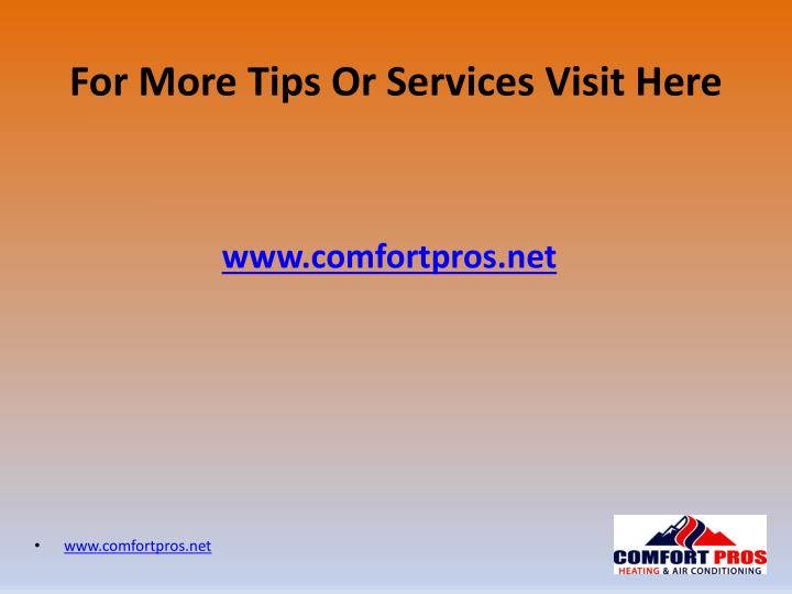 For More Tips Or Services Visit Here