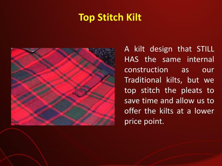 Top Stitch Kilt