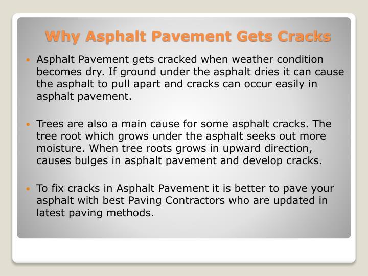 Asphalt Pavement gets cracked when