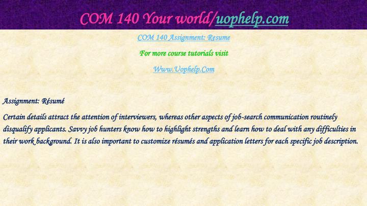 Com 140 your world uophelp com2