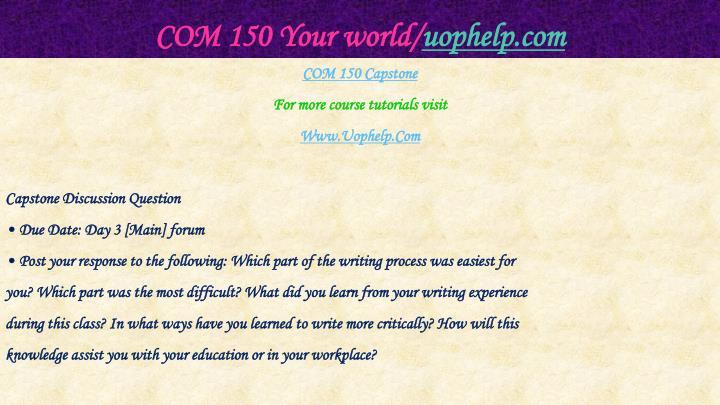 Com 150 your world uophelp com2