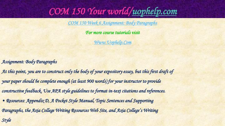 COM 150 Your world/