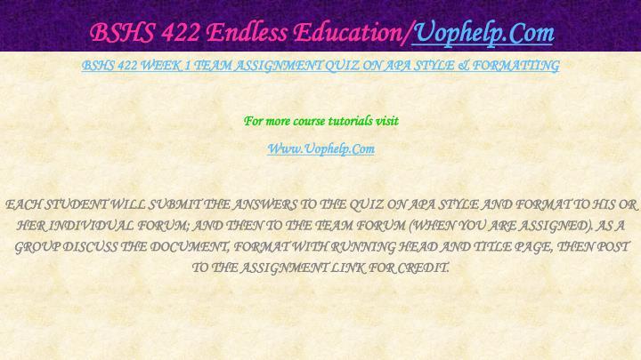 Bshs 422 endless education uophelp com2