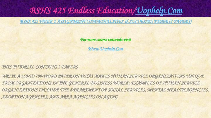Bshs 425 endless education uophelp com2