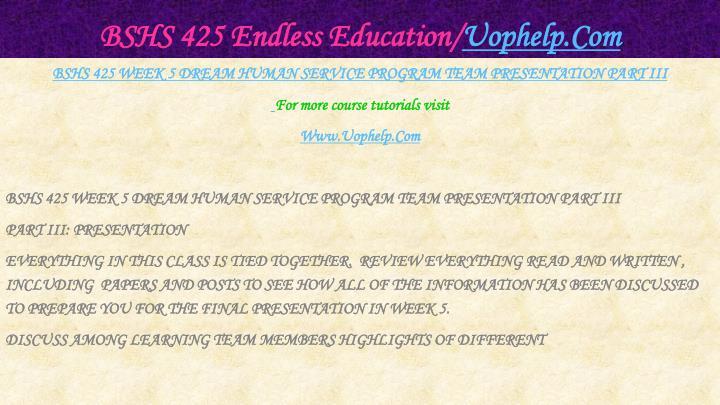 BSHS 425 Endless Education/