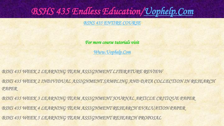 Bshs 435 endless education uophelp com1
