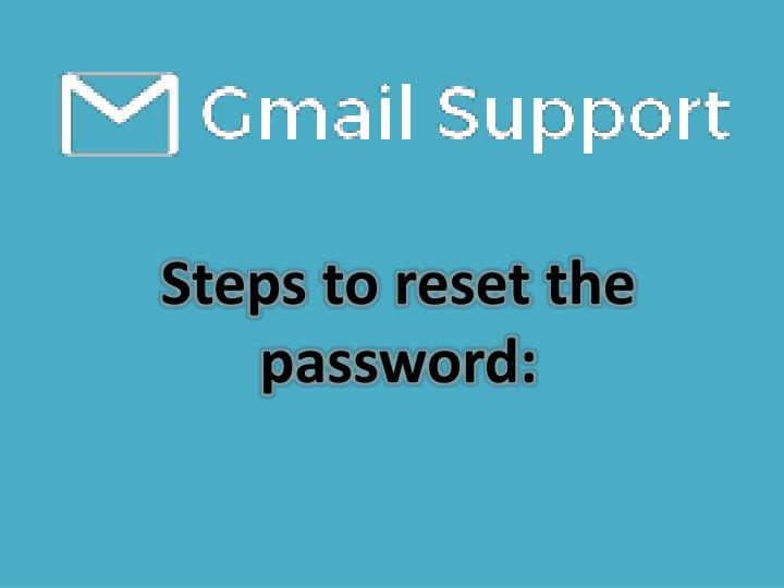 Steps to reset the password: