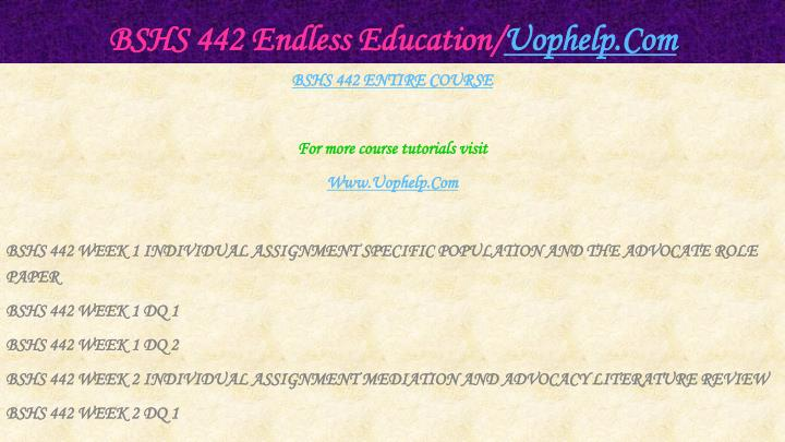 Bshs 442 endless education uophelp com1