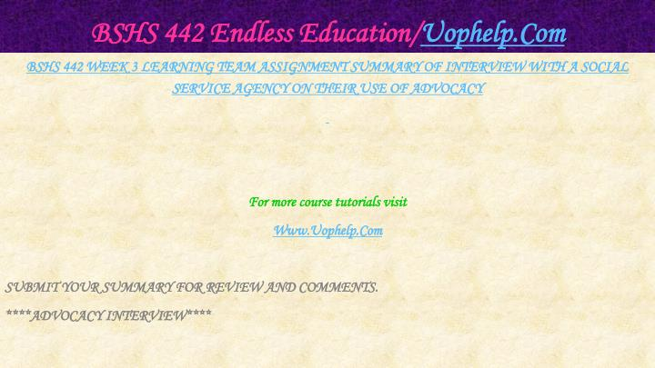 BSHS 442 Endless Education/
