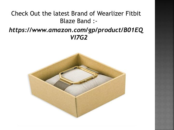 Check Out the latest Brand of Wearlizer Fitbit Blaze