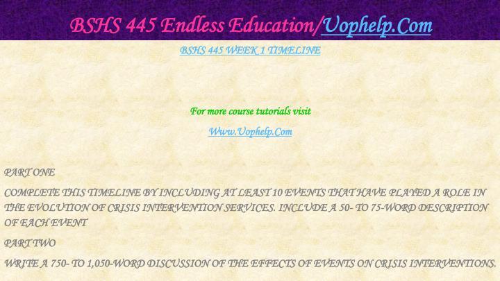Bshs 445 endless education uophelp com2