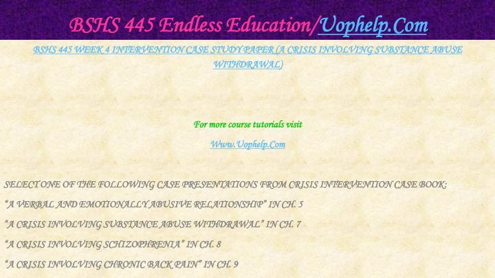 BSHS 445 Endless Education/