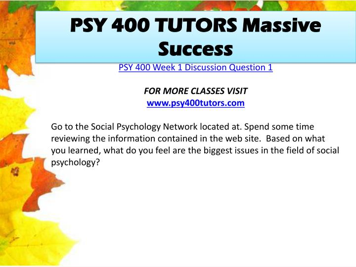 PSY 400 TUTORS Massive Success