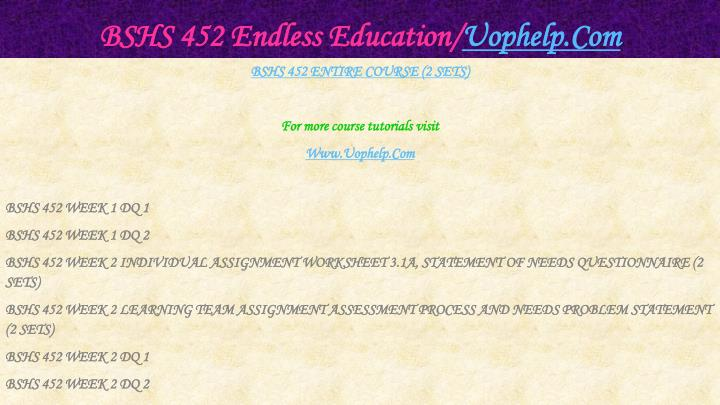 Bshs 452 endless education uophelp com1