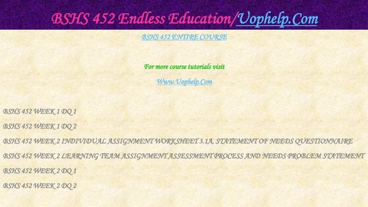 Bshs 452 endless education uophelp com2