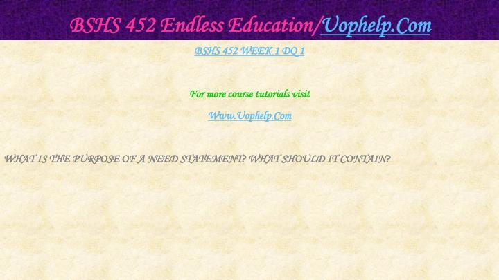 BSHS 452 Endless Education/