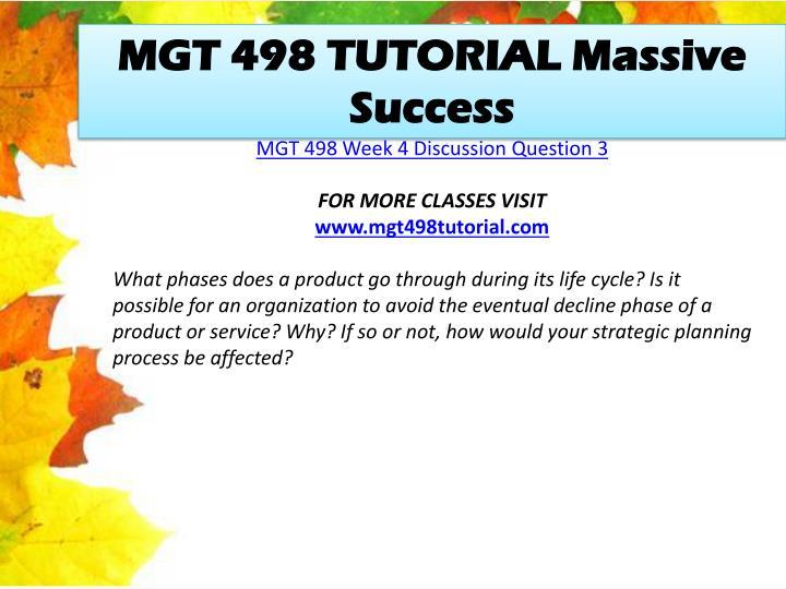 MGT 498 TUTORIAL Massive Success