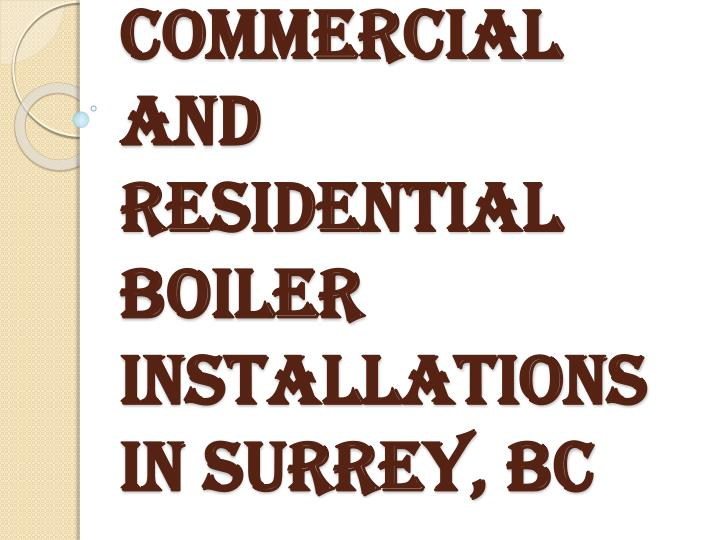 Commercial and residential boiler installations in surrey bc