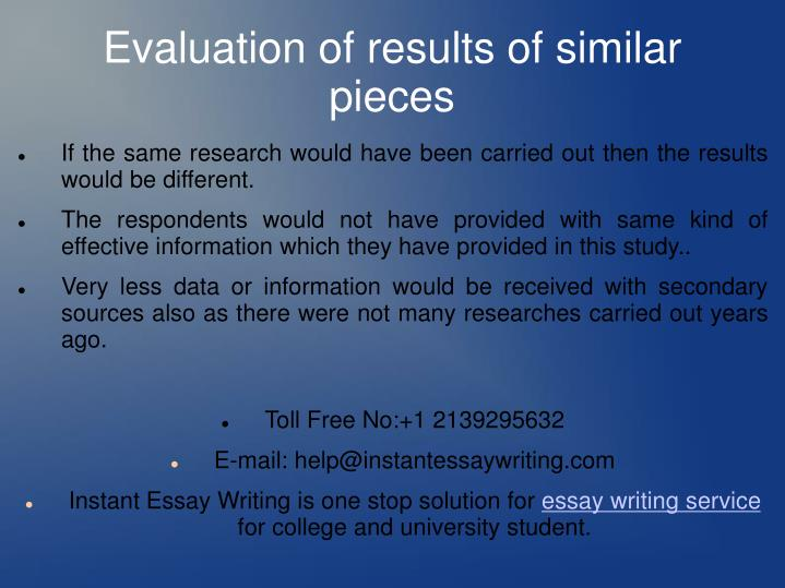 If the same research would have been carried out then the results would be different.
