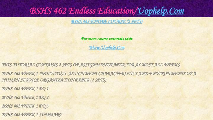 Bshs 462 endless education uophelp com1