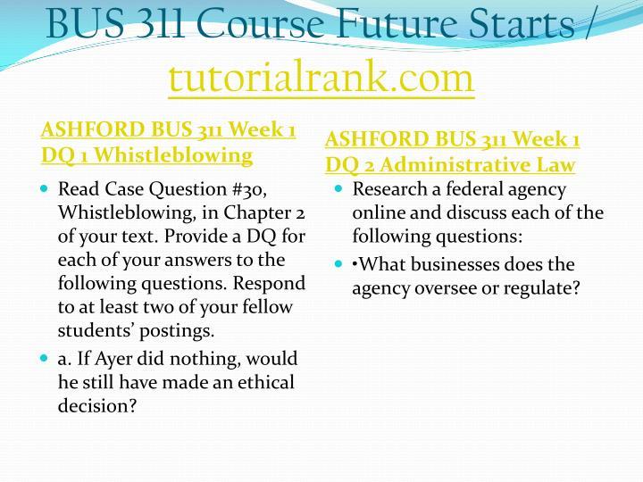 Bus 311 course future starts tutorialrank com1