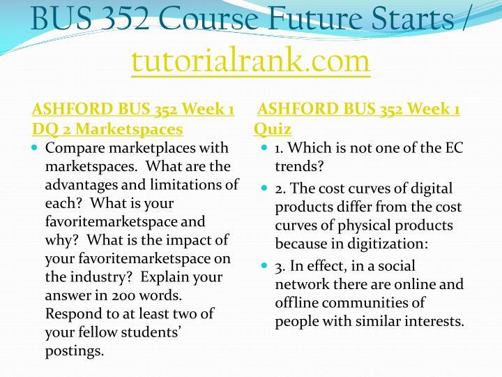 Bus 352 course future starts tutorialrank com2