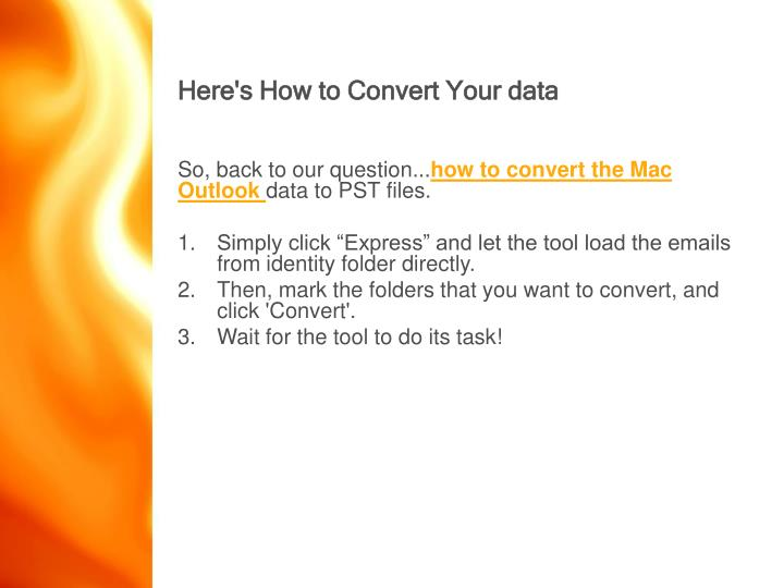 Here's How to Convert Your data