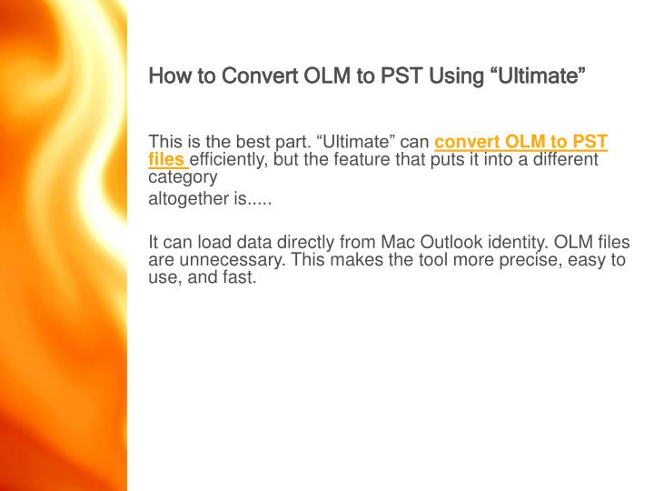 """How to Convert OLM to PST Using """"Ultimate"""""""