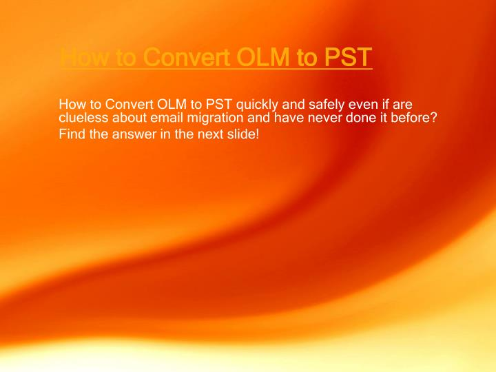 How to convert olm to pst1
