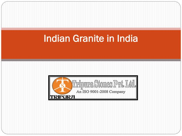 indian granite in india n.