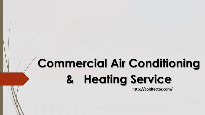 Commercial air conditioning heating service