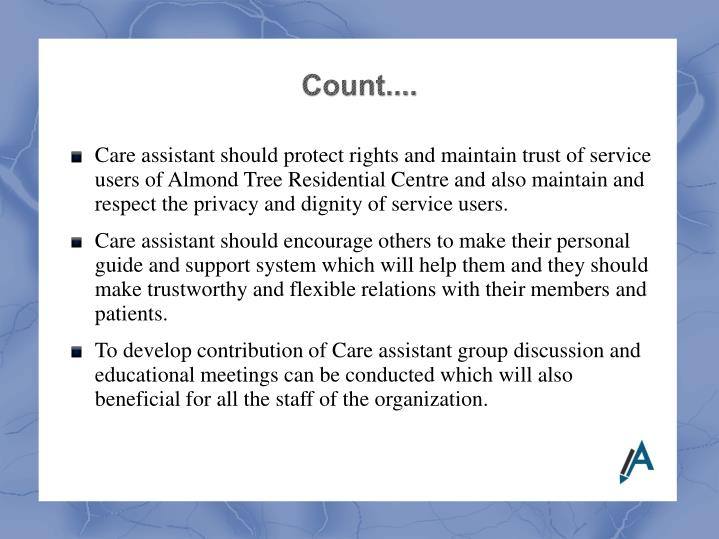 Care assistant should protect rights and maintain trust of service users of