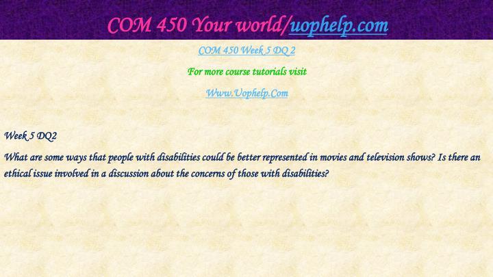 COM 450 Your world/