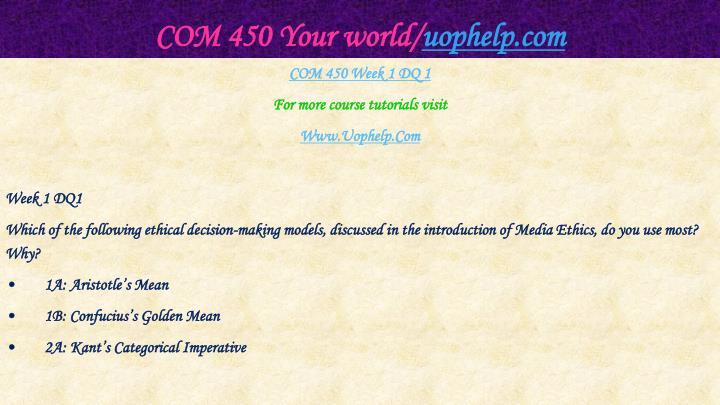 Com 450 your world uophelp com2