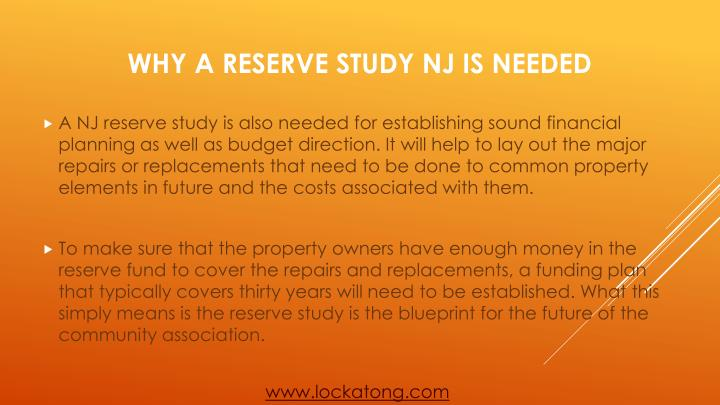 A NJ reserve study is also needed for establishing sound financial planning as well as budget direction. It will help to lay out the major repairs or replacements that need to be done to common property elements in future and the costs associated with them.