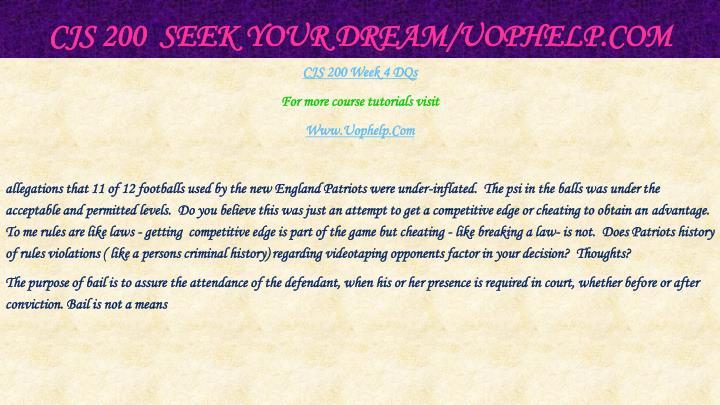CJS 200  Seek Your Dream/