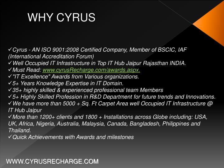 WHY CYRUS