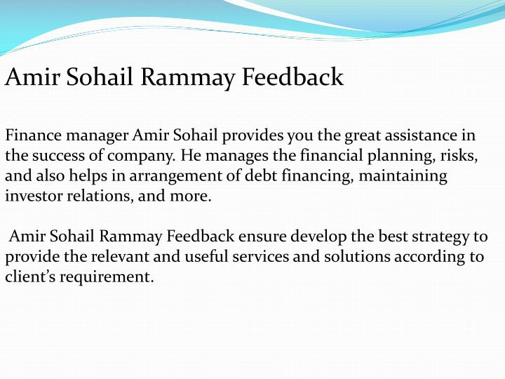 Amir Sohail Rammay Feedback