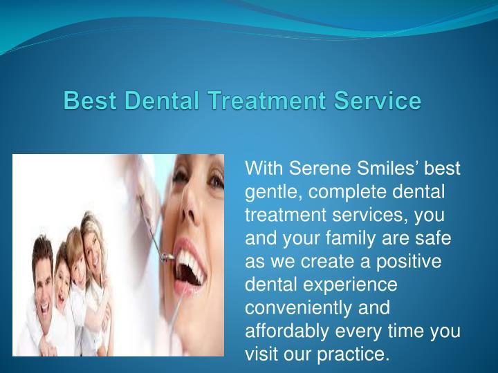Best dental treatment service