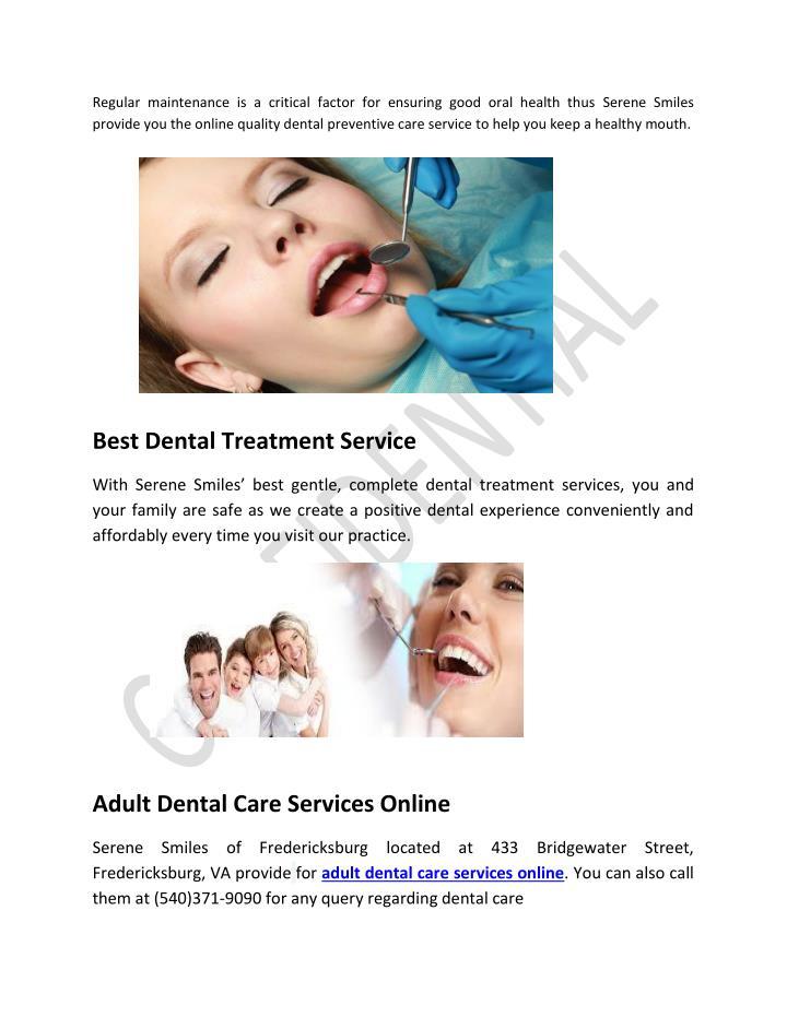 Regular maintenance is a critical factor for ensuring good oral health thus Serene Smiles
