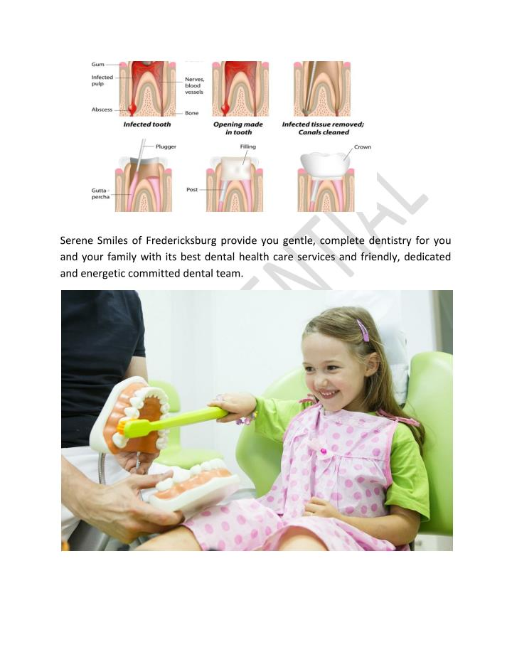 Serene Smiles of Fredericksburg provide you gentle, complete dentistry for you