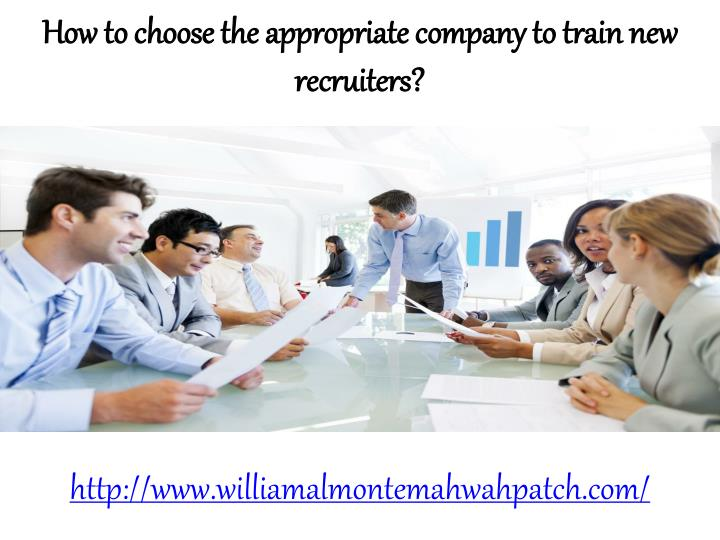 How to choose the appropriate company to train new recruiters?