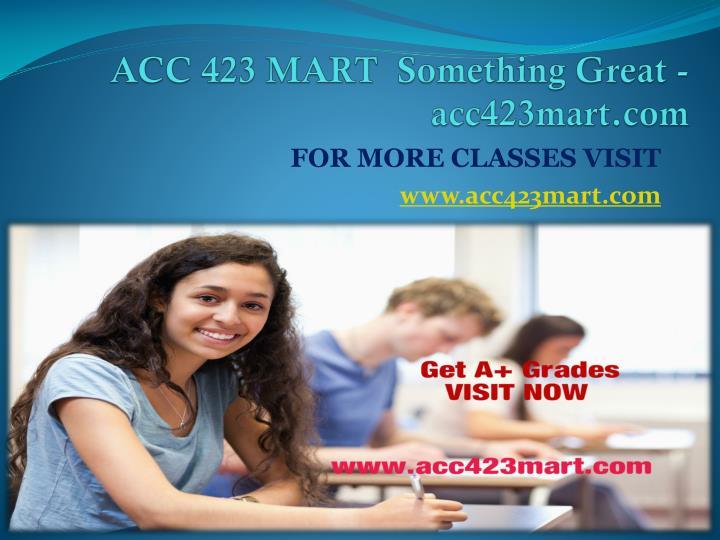 ACC 423 MART  Something Great -acc423mart.com