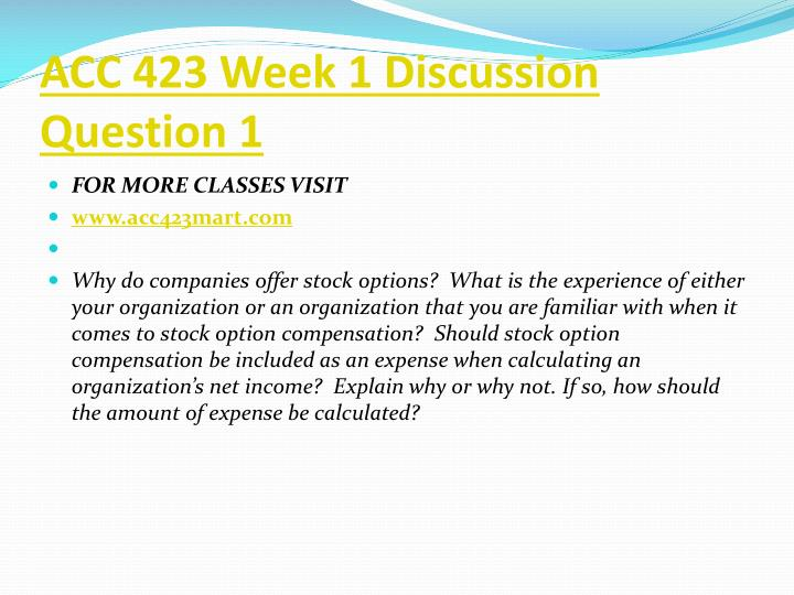 ACC 423 Week 1 Discussion Question 1