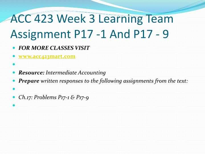 ACC 423 Week 3 Learning Team Assignment P17 -1 And P17 - 9