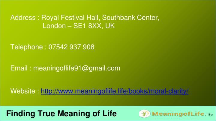 Address : Royal Festival Hall, Southbank Center,