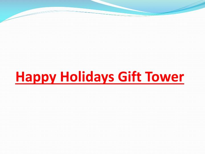Happy Holidays Gift Tower