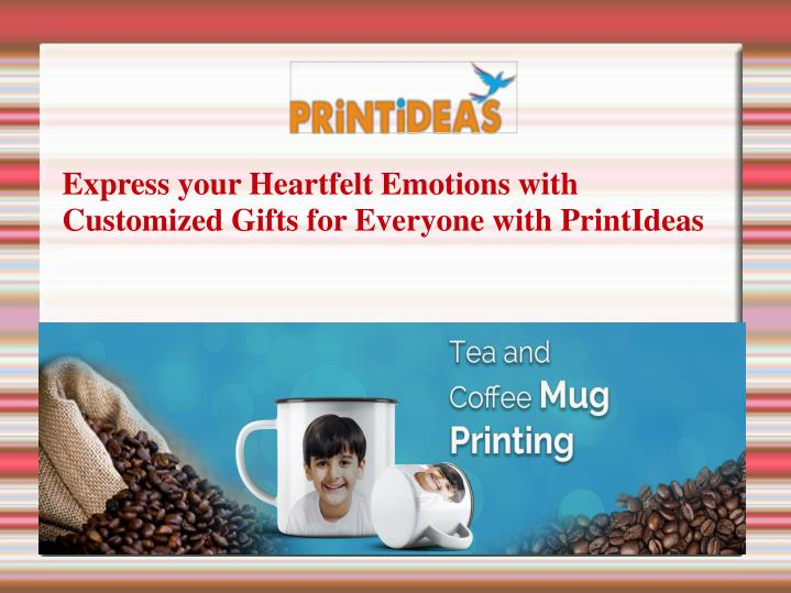 Express your Heartfelt Emotions with