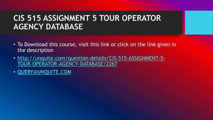 tour operator agency datbase Assignment 5: tour operator agency database the strayer oracle server may be used to test and compile the sql queries developed for this assignment.