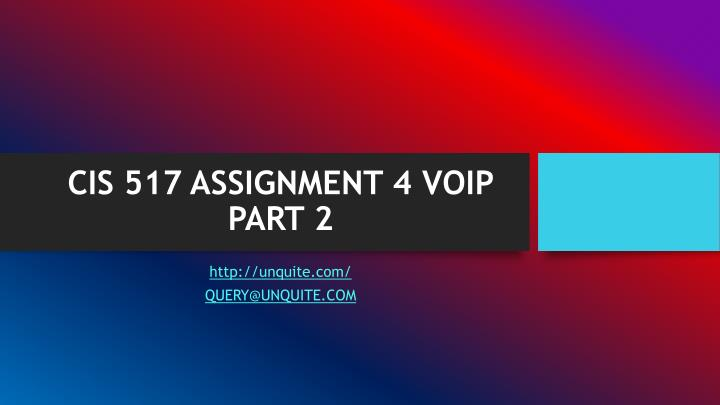 Cis 517 assignment 4 voip part 2